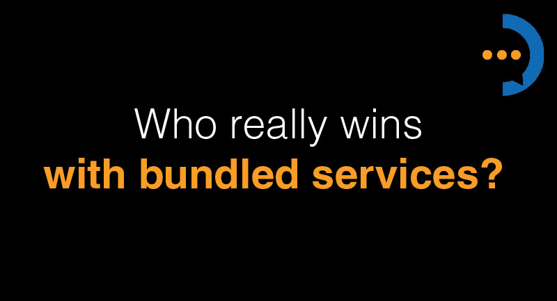 Who really wins with bundled services?