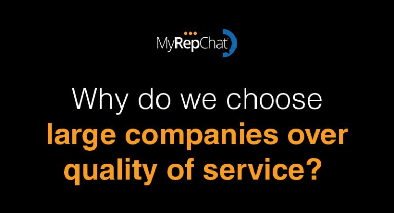 Why do we choose large companies over quality of service?